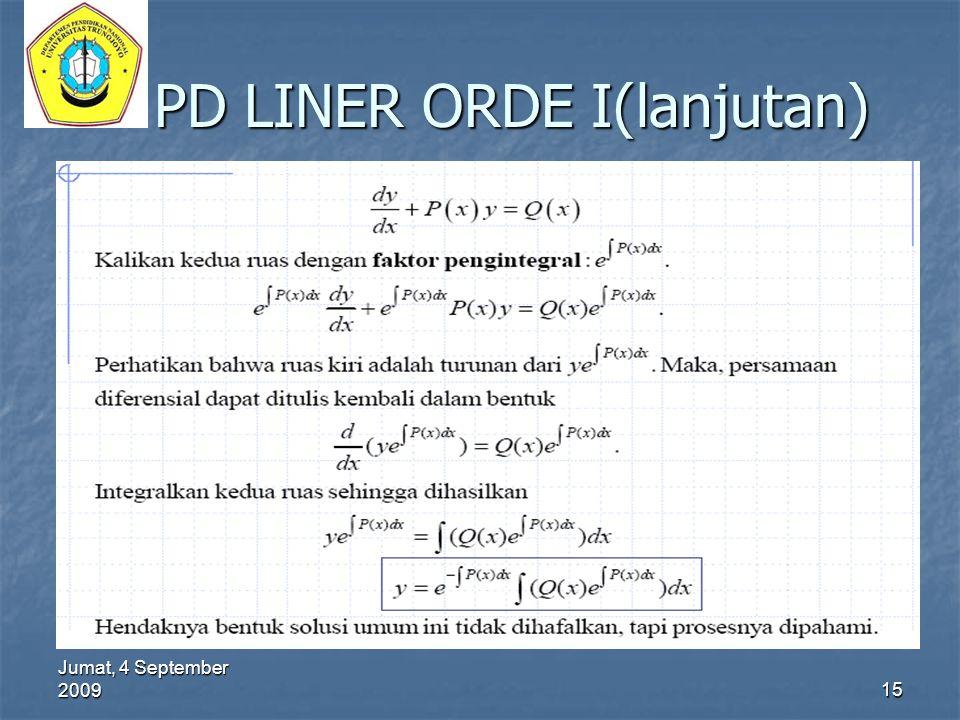 Jumat, 4 September 2009 15 PD LINER ORDE I(lanjutan)