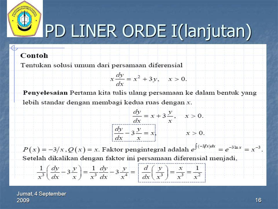 Jumat, 4 September 2009 16 PD LINER ORDE I(lanjutan)