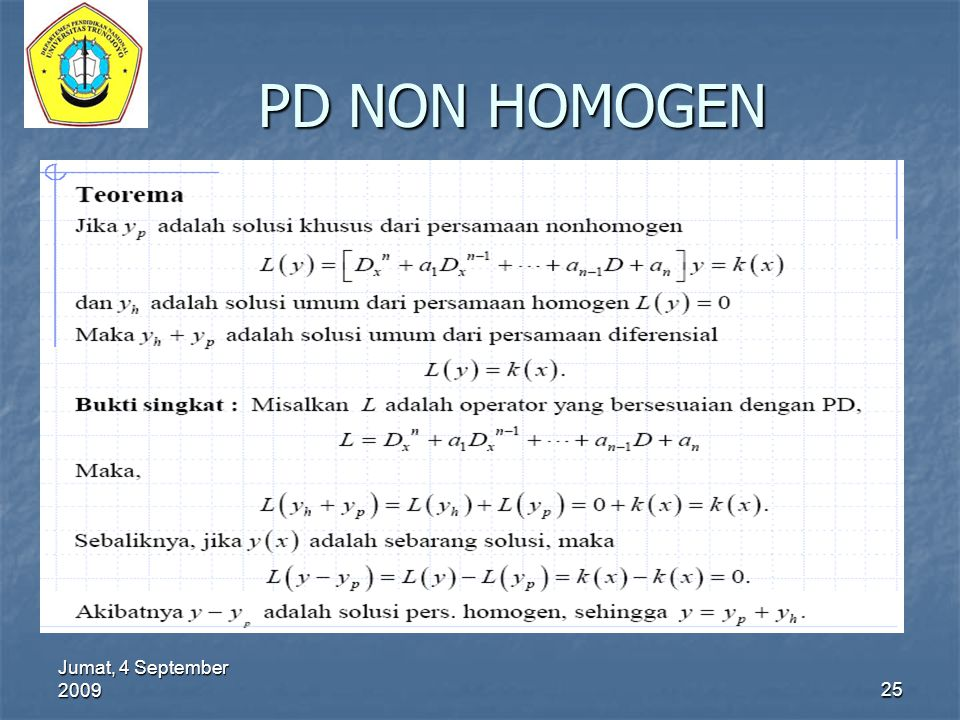 Jumat, 4 September 2009 25 PD NON HOMOGEN