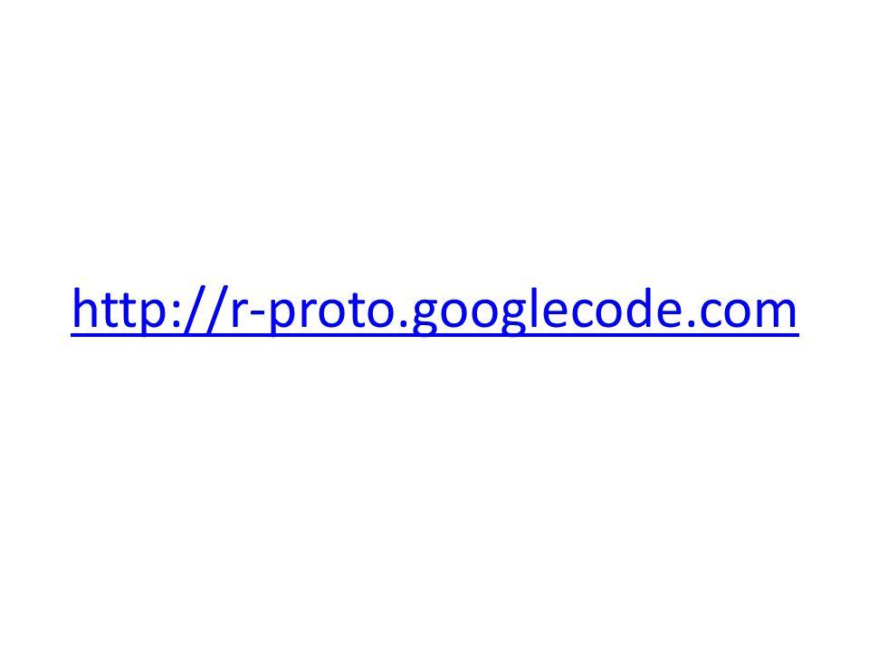 http://r-proto.googlecode.com
