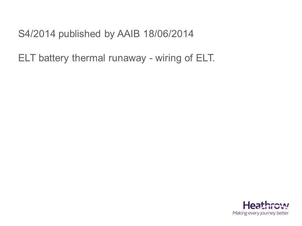 S4/2014 published by AAIB 18/06/2014 ELT battery thermal runaway - wiring of ELT.