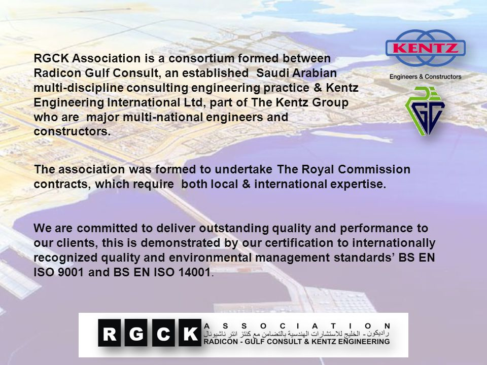 RGCK Association are proud to be associated with the Royal Commission of Jubail and Yanbu for over ten years.