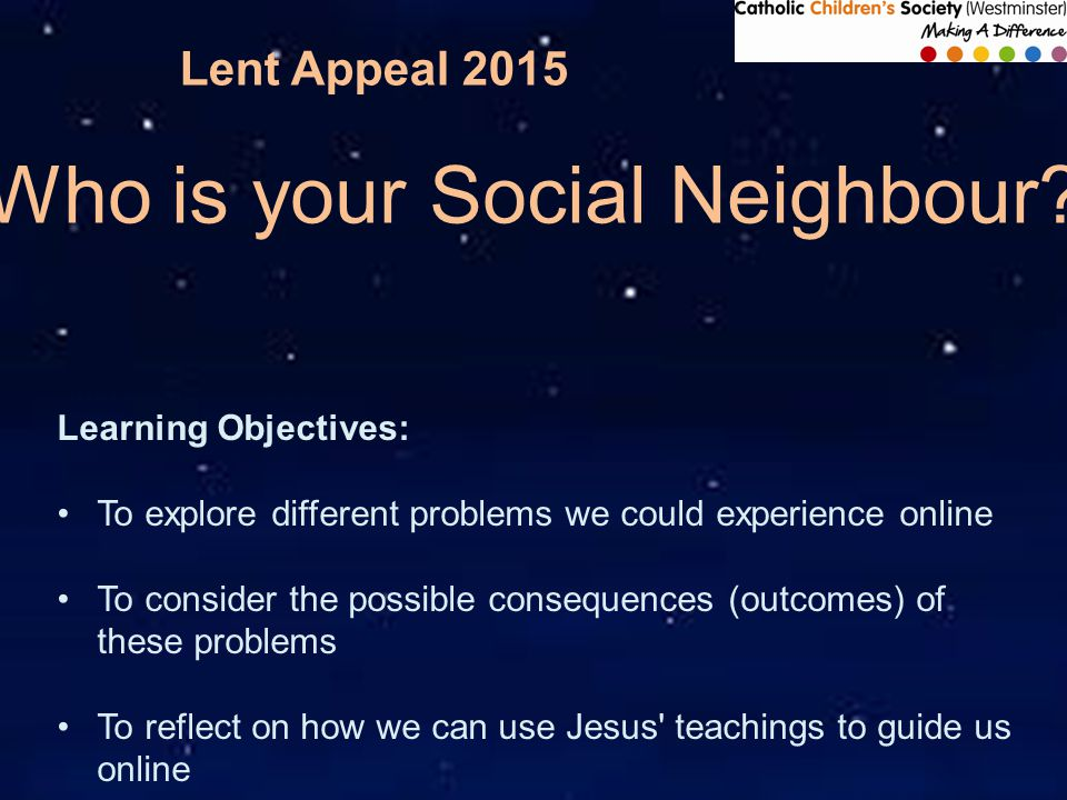 Lent Appeal 2015 S6.THINK... You join in. Suddenly she stops coming in to school.