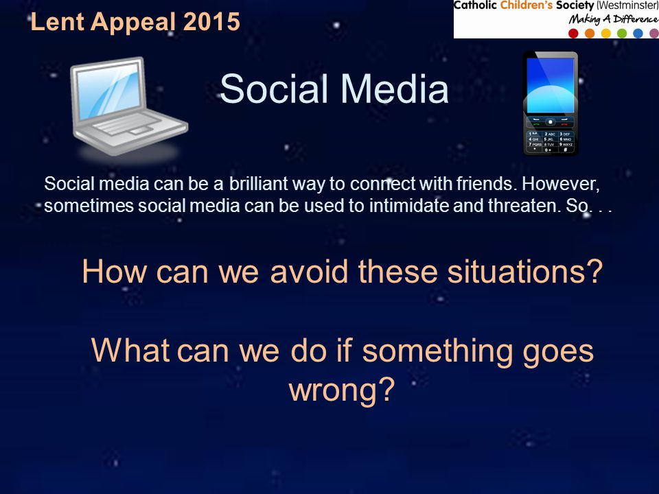Lent Appeal 2015 Scenarios What could be the consequences (outcomes) of each situation.