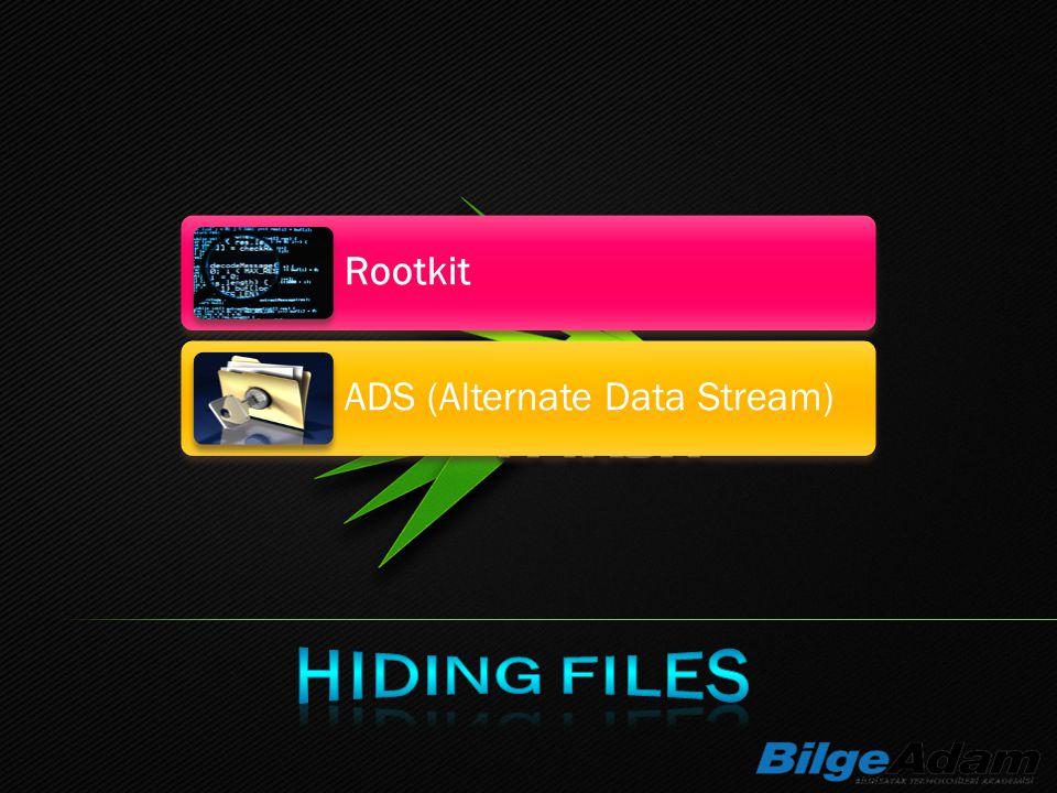 Rootkit ADS (Alternate Data Stream)