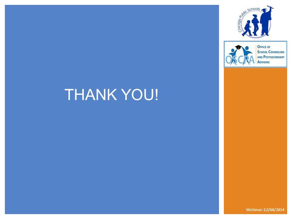 THANK YOU! Webinar: 12/04/2014