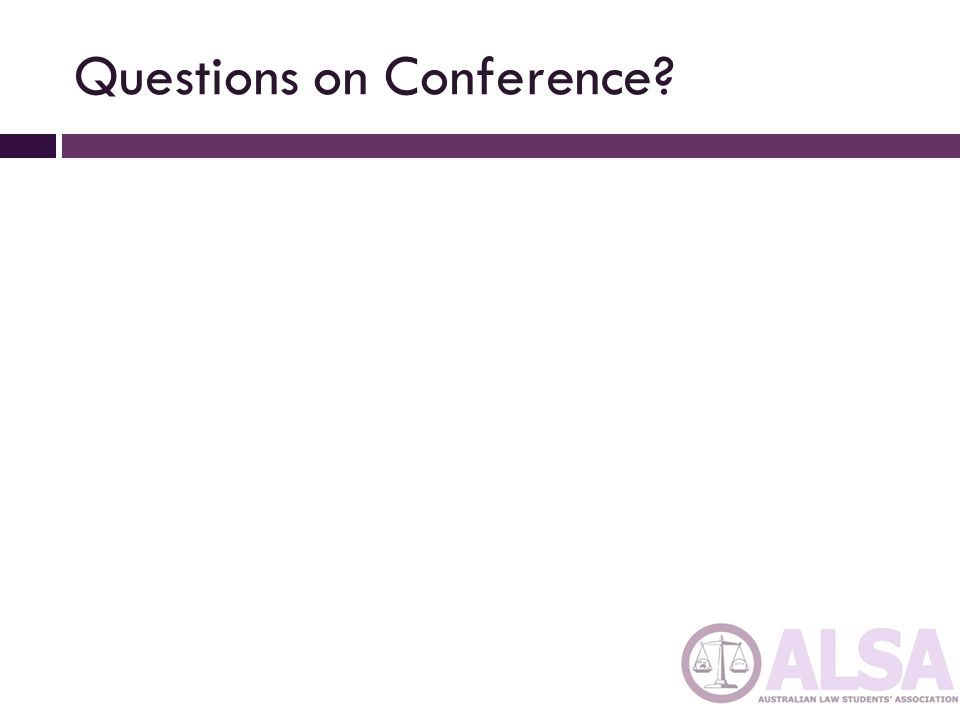 Questions on Conference