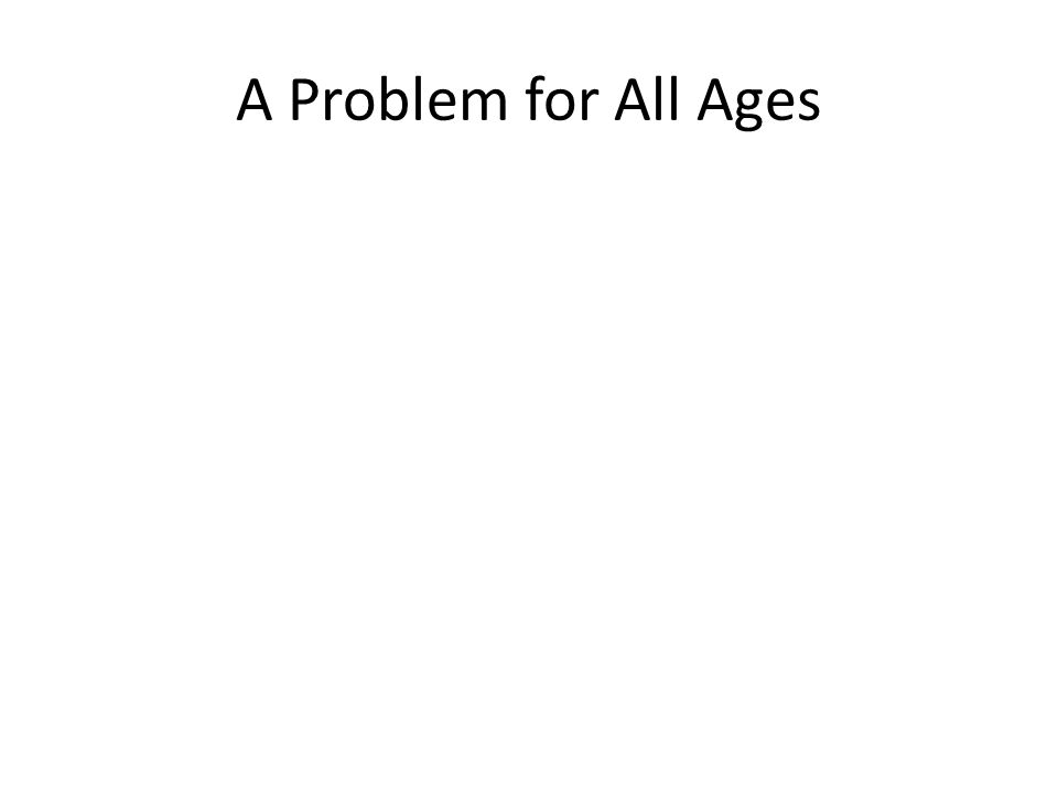 A Problem for All Ages