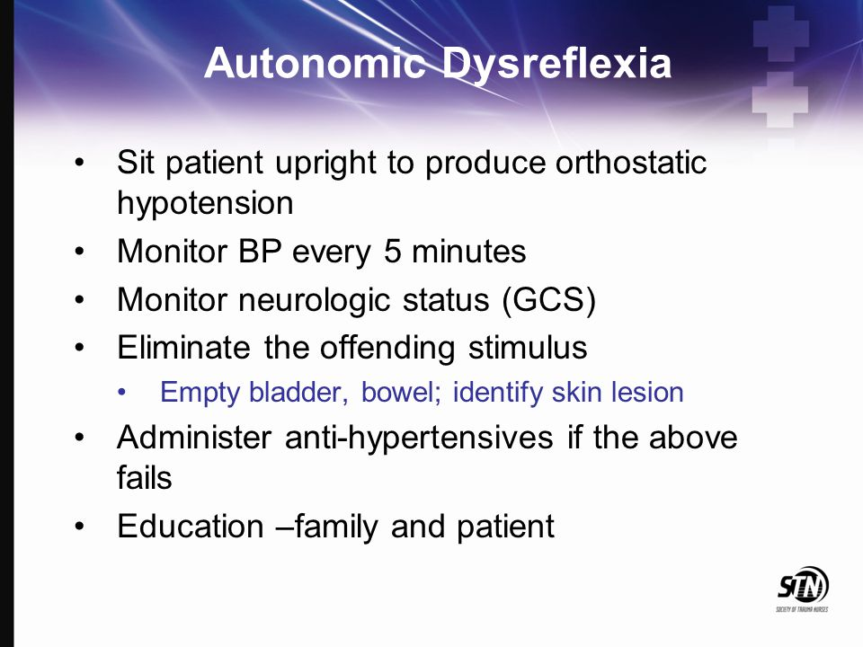 Sit patient upright to produce orthostatic hypotension Monitor BP every 5 minutes Monitor neurologic status (GCS) Eliminate the offending stimulus Emp