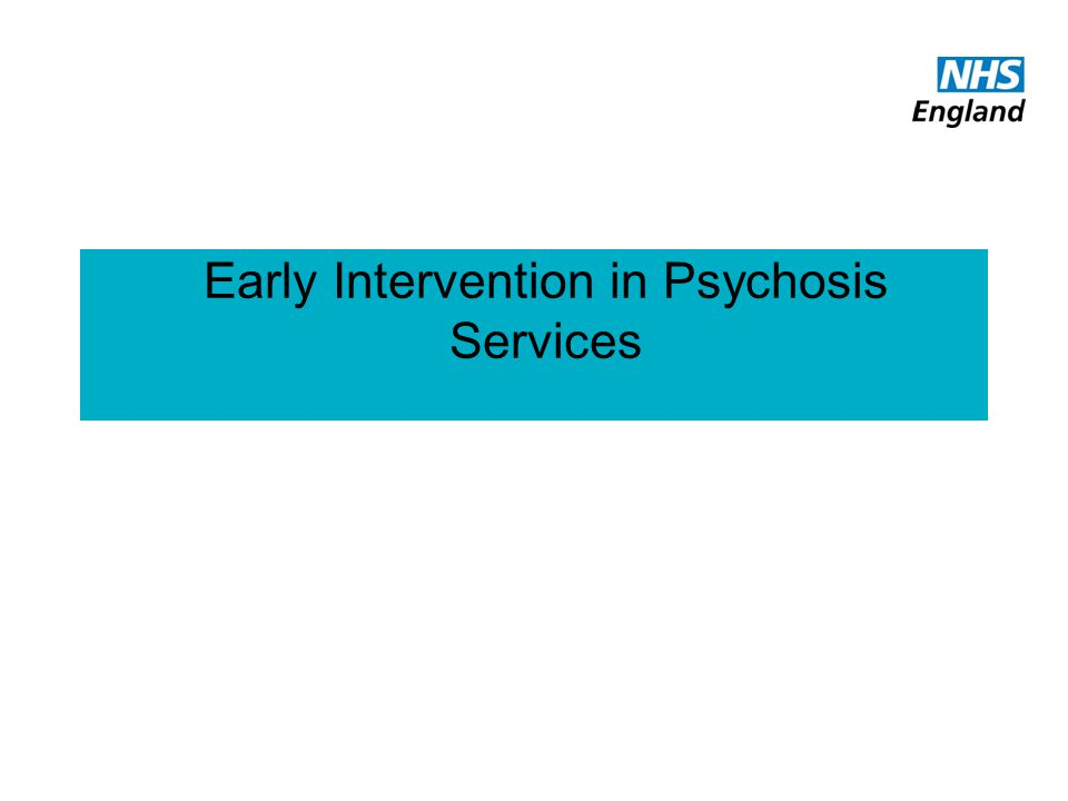 Early Intervention in Psychosis Services