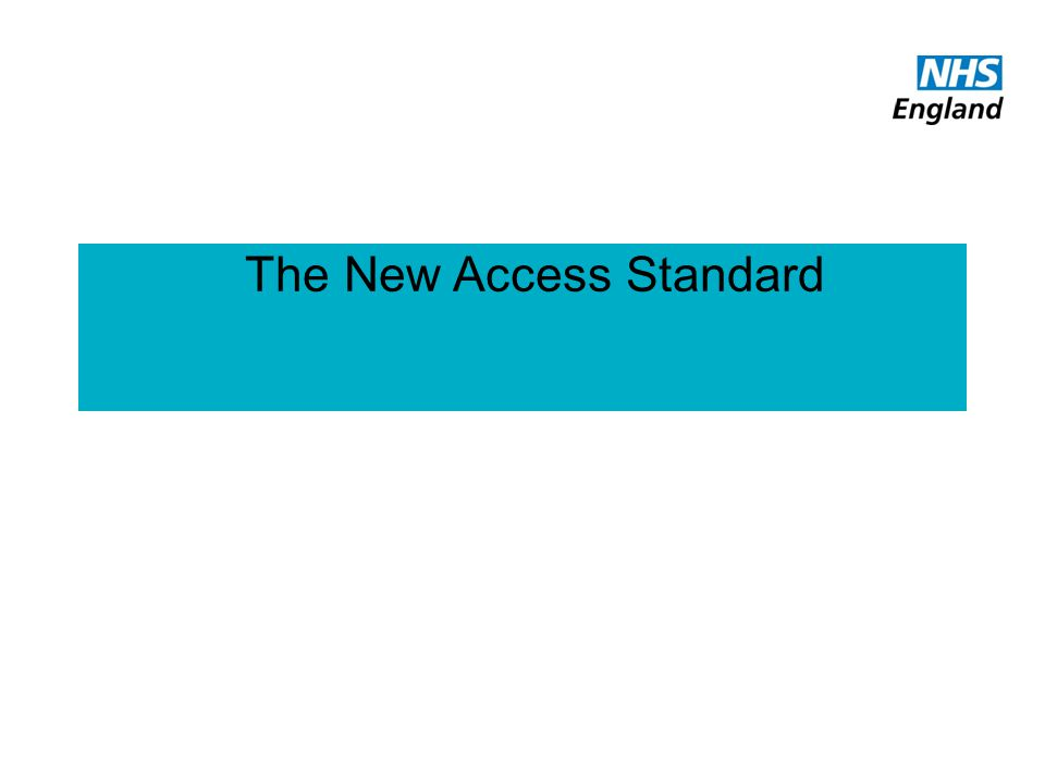 The New Access Standard