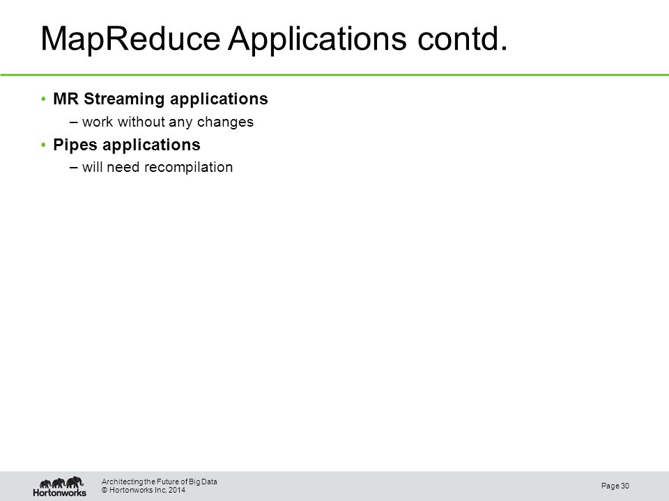 © Hortonworks Inc. 2014 MapReduce Applications contd.