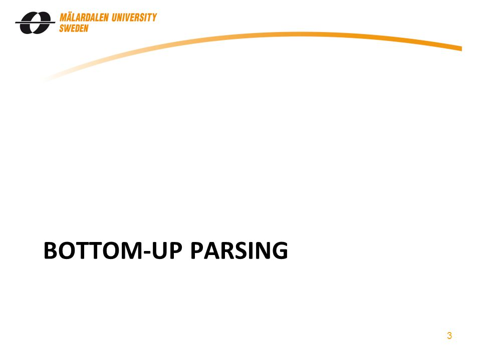 BOTTOM-UP PARSING 3