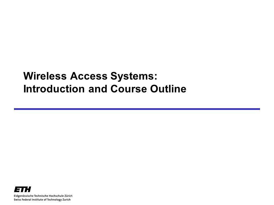 22 Communication Technology Laboratory Wireless Communication Group Transmission of Digital Information II: Transmission and Detection