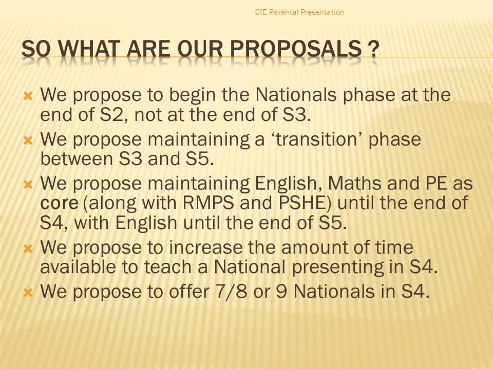  We propose to begin the Nationals phase at the end of S2, not at the end of S3.
