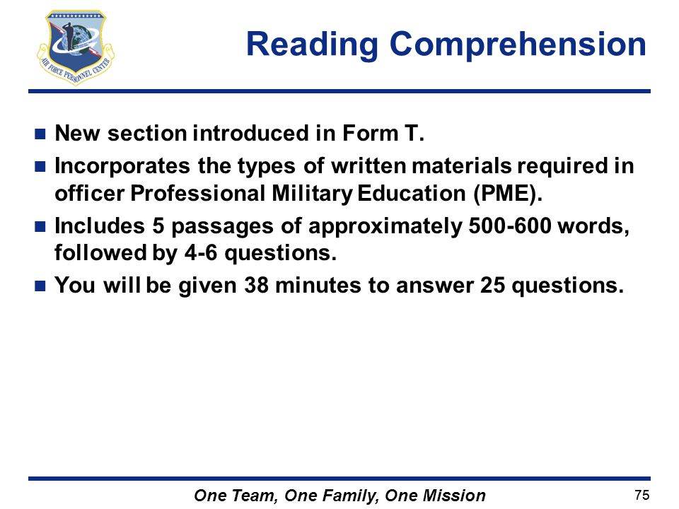 75 One Team, One Family, One Mission New section introduced in Form T. Incorporates the types of written materials required in officer Professional Mi