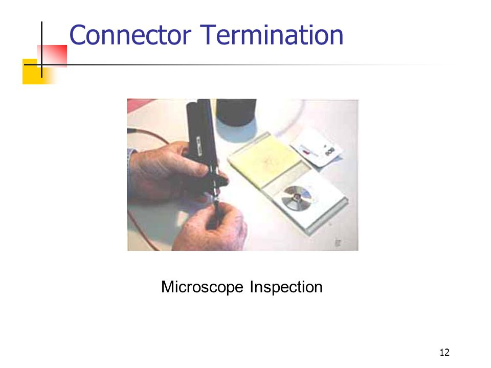12 Connector Termination Microscope Inspection