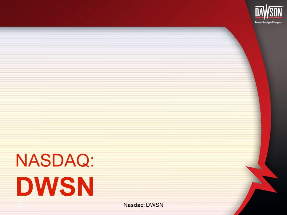 19 NASDAQ: DWSN Nasdaq: DWSN