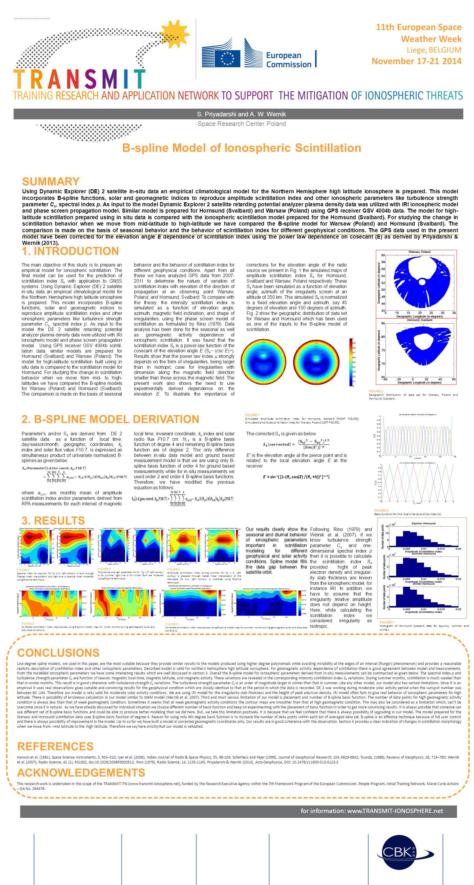 B-spline Model of Ionospheric Scintillation 11th European Space Weather Week Liege, BELGIUM November 17-21 2014 S. Priyadarshi and A. W. Wernik Space