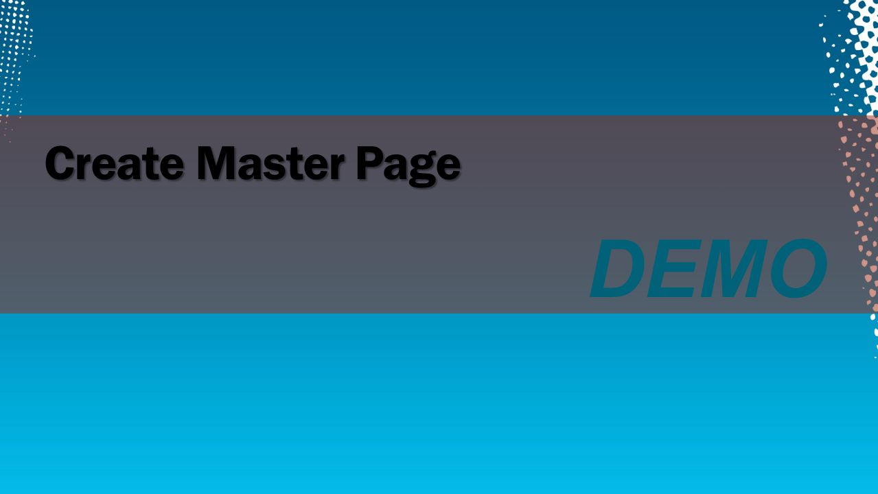 DEMO Create Master Page