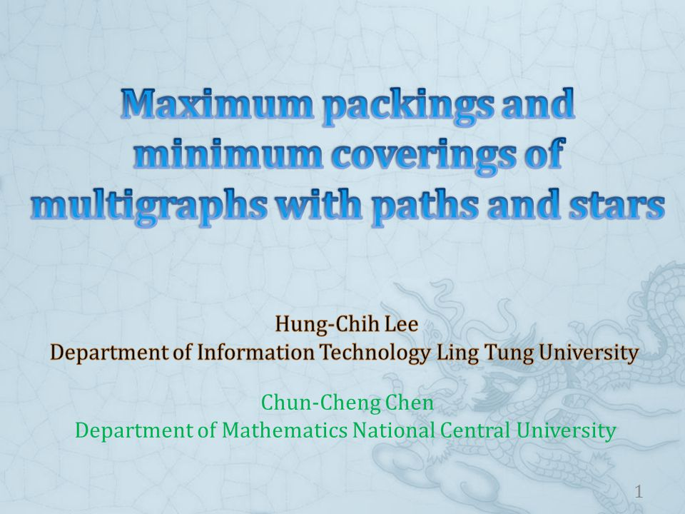 Chun-Cheng Chen Department of Mathematics National Central University 1