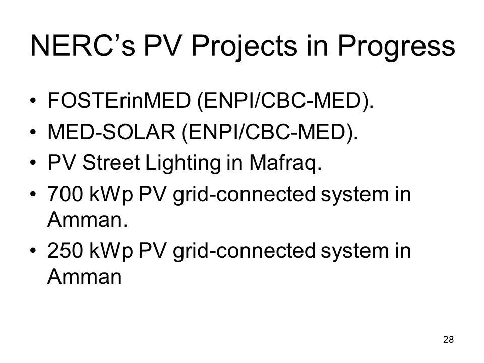 NERC's PV Projects in Progress FOSTErinMED (ENPI/CBC-MED).