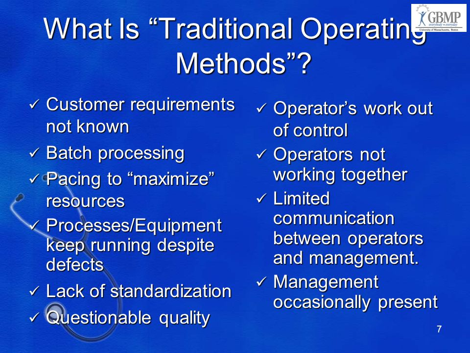 7 What Is Traditional Operating Methods .