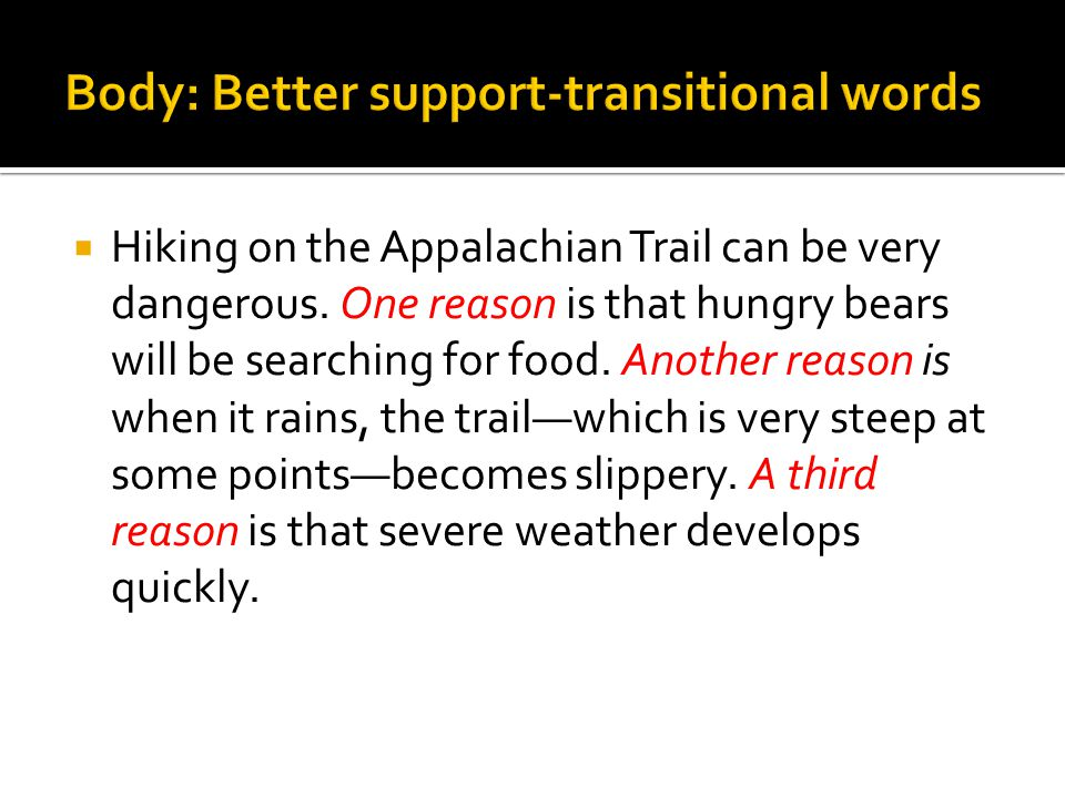  Hiking on the Appalachian Trail can be very dangerous.
