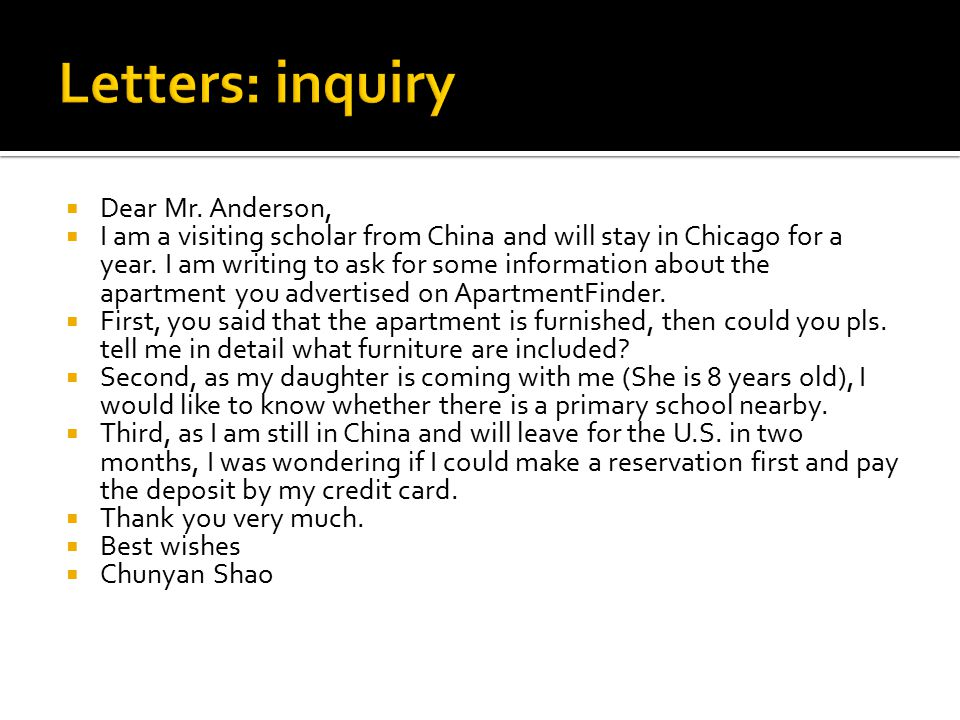  Dear Mr. Anderson,  I am a visiting scholar from China and will stay in Chicago for a year.