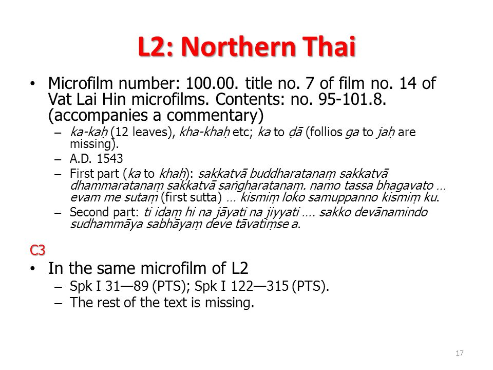 L2: Northern Thai Microfilm number: 100.00. title no.