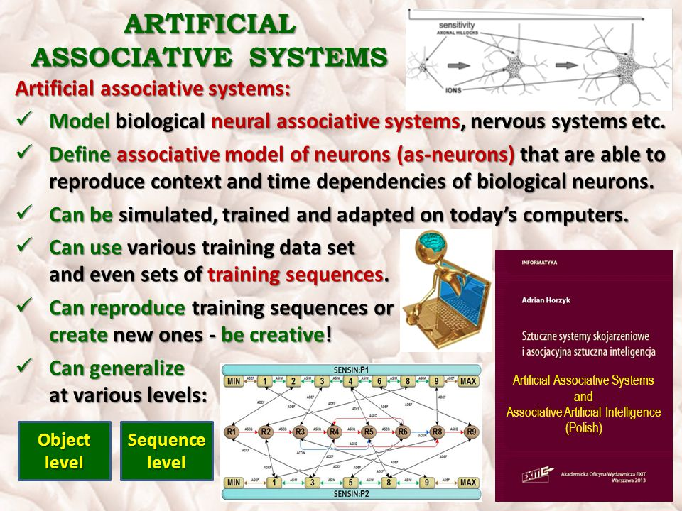 ARTIFICIAL ASSOCIATIVE SYSTEMS Artificial associative systems: Model biological neural associative systems, nervous systems etc.