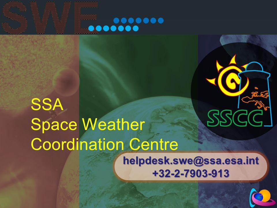 SSA Space Weather Coordination Centre helpdesk.swe@ssa.esa.int +32-2-7903-913