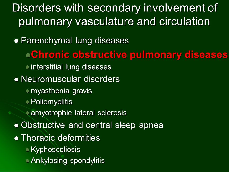 Disorders with secondary involvement of pulmonary vasculature and circulation Parenchymal lung diseases Parenchymal lung diseases Chronic obstructive