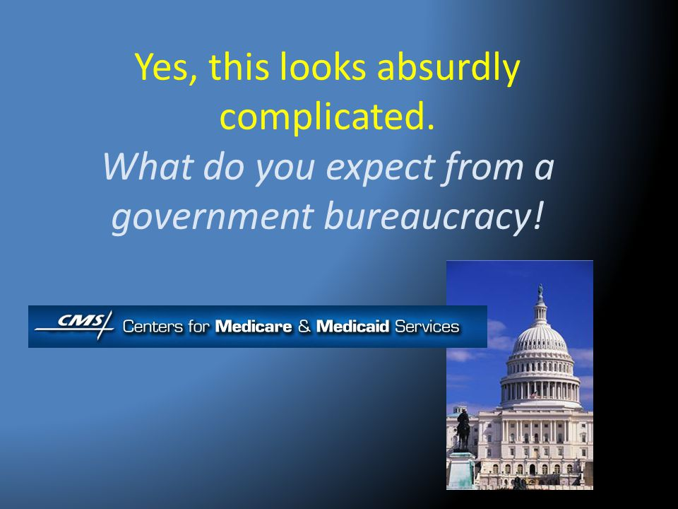 Yes, this looks absurdly complicated. What do you expect from a government bureaucracy!