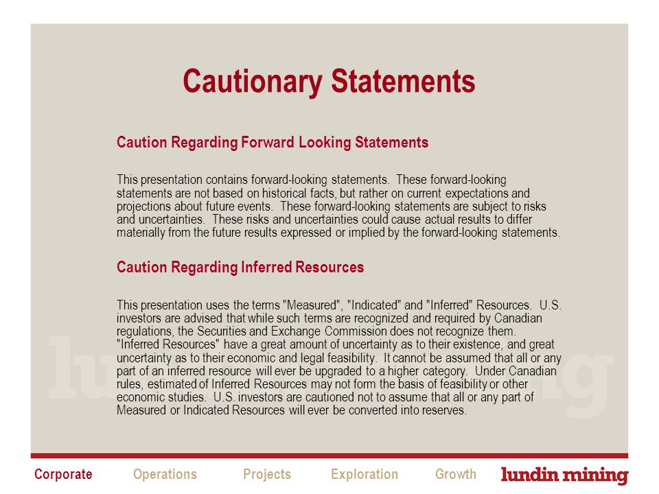 Cautionary Statements Caution Regarding Forward Looking Statements This presentation contains forward-looking statements.