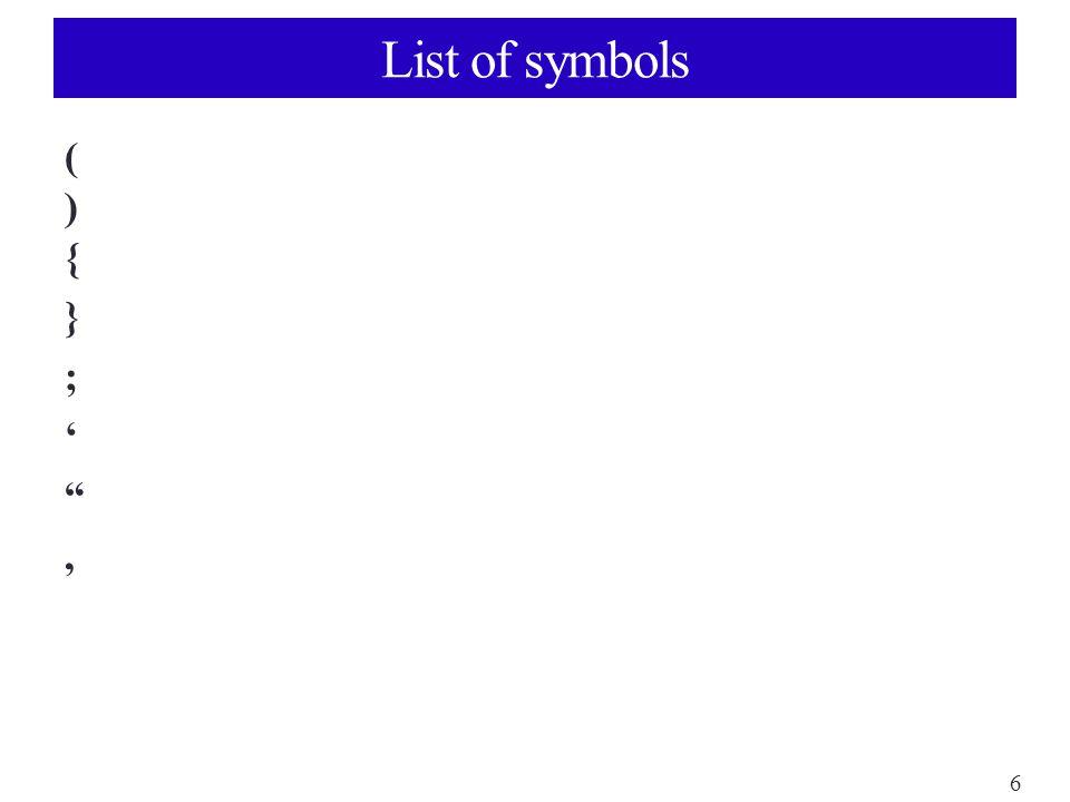 6 List of symbols (){};' ,(){};' ,