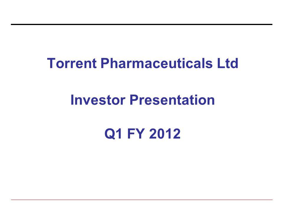 Torrent Pharmaceuticals Ltd Investor Presentation Q1 FY 2012