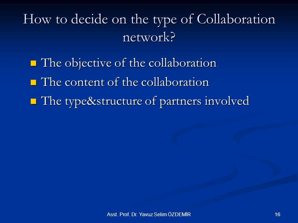 How to decide on the type of Collaboration network.