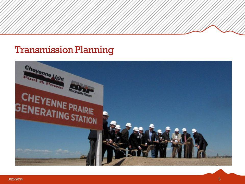Transmission Planning 5 3/26/2014