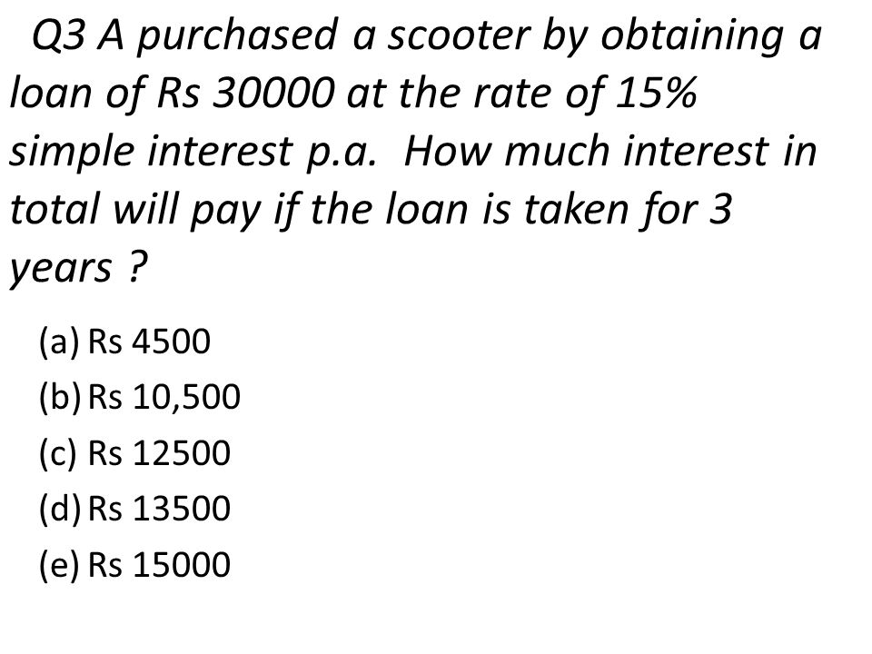 Q 14 – If you want to receive Rs 40000 at the end of 10 years, how much have you to invest today, considering the interest rate is 10% p.a ( yearly compounding) .