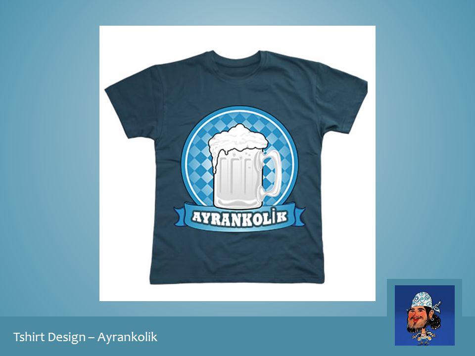 Tshirt Design – Ayrankolik