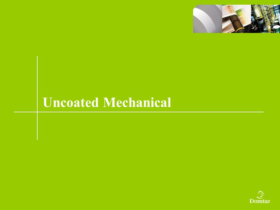 Uncoated Mechanical