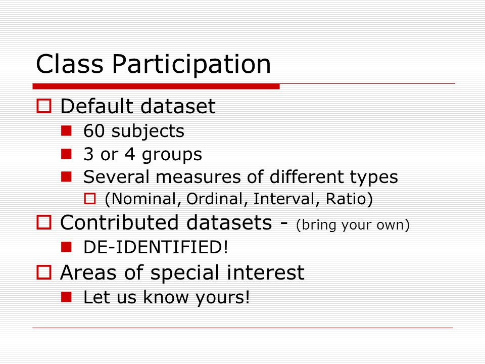 Data Presentation –Categorical Variable Pie Chart: Lists the categories and presents the percent or count of individuals who fall in each category.