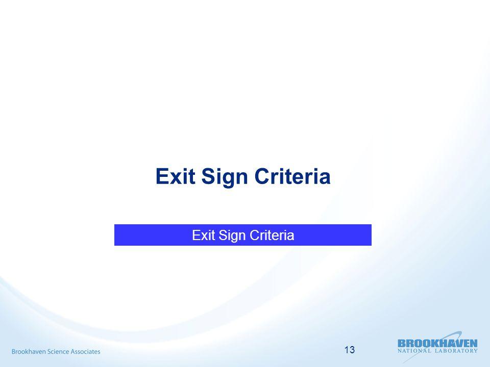 13 Exit Sign Criteria
