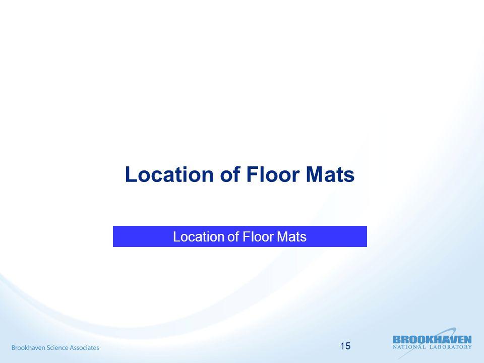 15 Location of Floor Mats