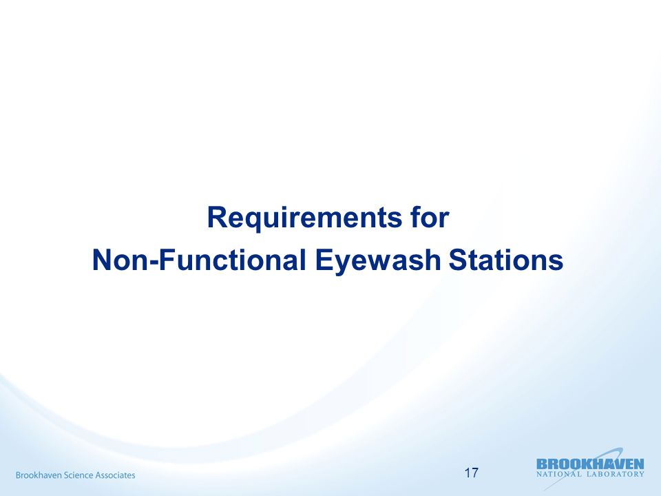 17 Requirements for Non-Functional Eyewash Stations
