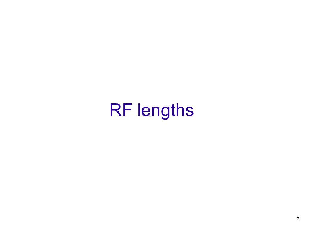 2 RF lengths