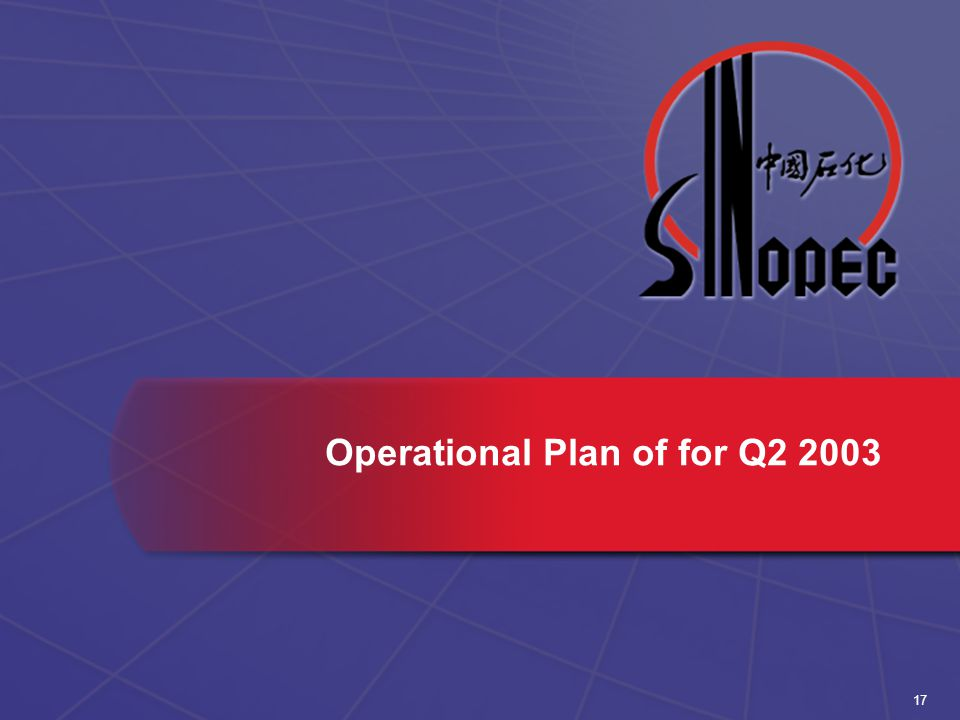 17 Operational Plan of for Q2 2003