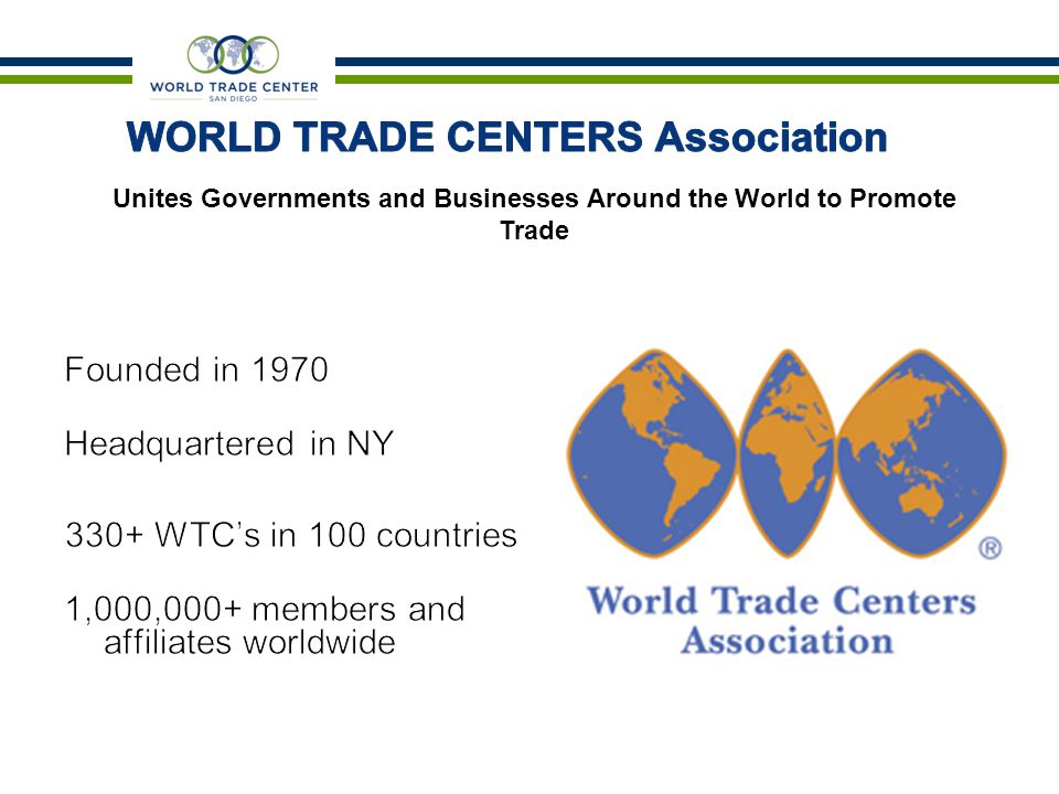 Unites Governments and Businesses Around the World to Promote Trade