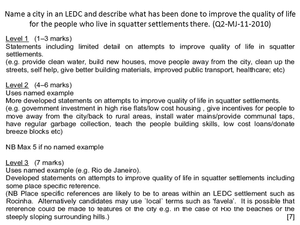 Name a city in an LEDC and describe what has been done to improve the quality of life for the people who live in squatter settlements there. (Q2-MJ-11